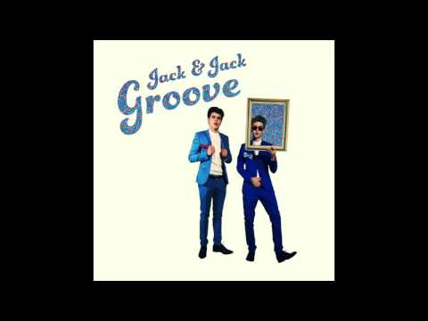 Jack & Jack - Groove! (Official Audio)