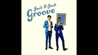 Jack and Jack - Groove! (Official Audio)