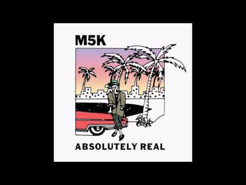 M5K - Can Never Get Enuff