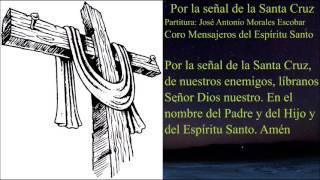 Por la señal de la santa cruz
