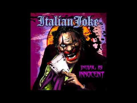 ITALIAN JOKE - Devil Is Innocent - Tiziano Campagna
