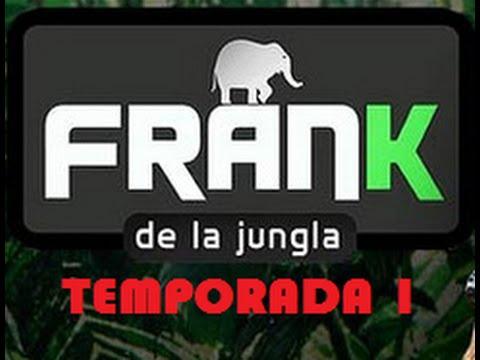 FRANK DE LA JUNGLA Temp. 1  7 Animales Salvajes