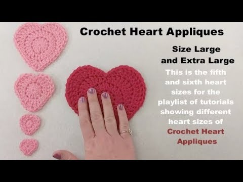Crochet heart applique size large and extra large for playlist