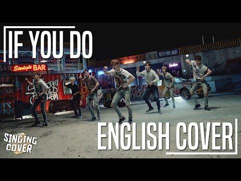 GOT7 - IF YOU DO ★ ENGLISH COVER