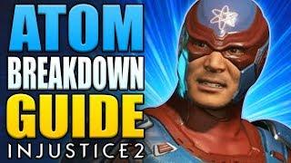 Injustice 2 - ATOM Breakdown - Tips, Tricks & Combos!