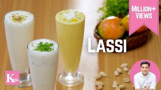 Lassi - Sweet, Mango & Masala | Kunal Kapur Recipes | Indian Mango Recipes