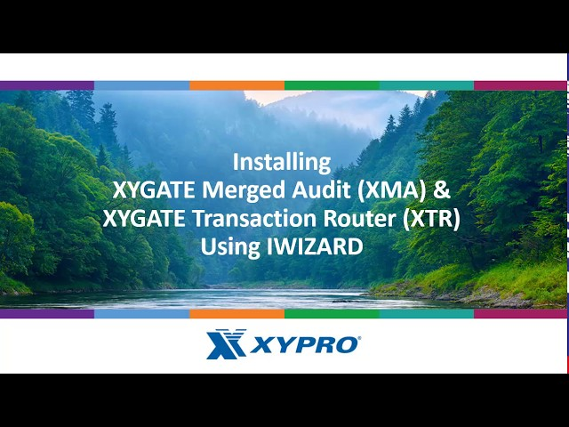 XYGATE Merged Audit (XMA) & XYGATE Transaction Router (XTR)