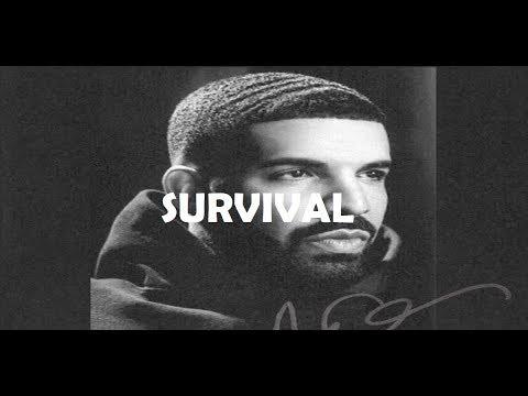 Drake Survival with lyrics