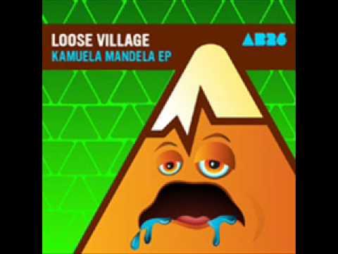 Loose Village - Kamuela - Anabatic Records