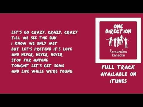 One Direction - Live While We're Young (Reinvention Karaoke Version)