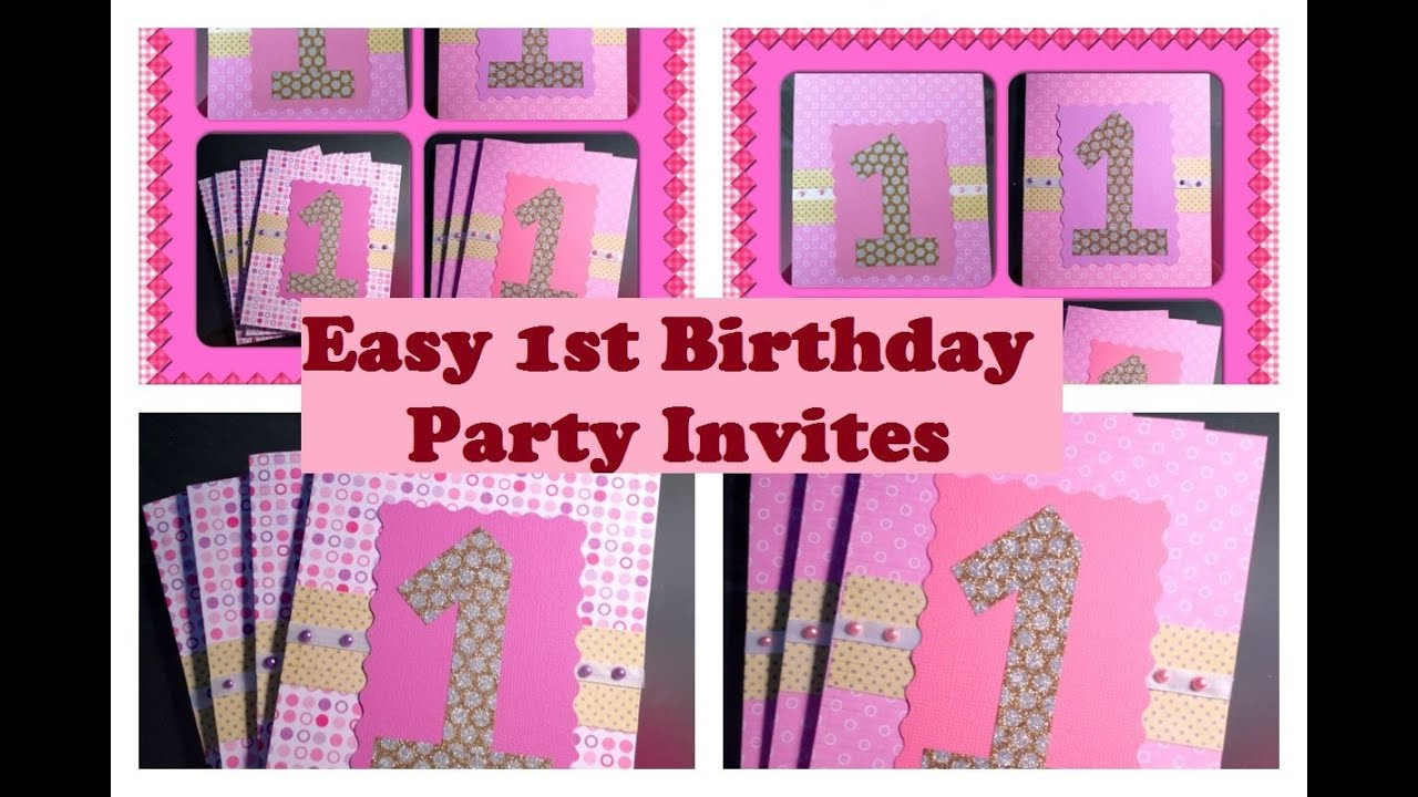 Super easy 1st birthday invitations video tutoral youtube filmwisefo Gallery
