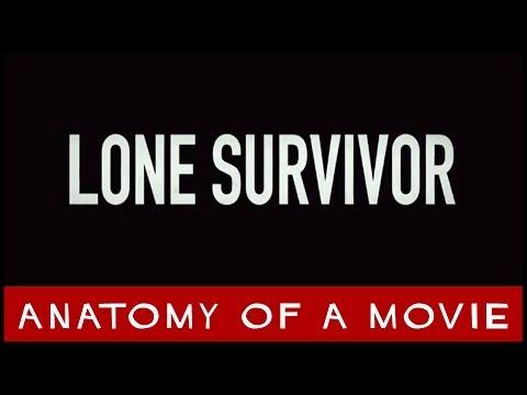 Lone Survivor | Anatomy of a Movie