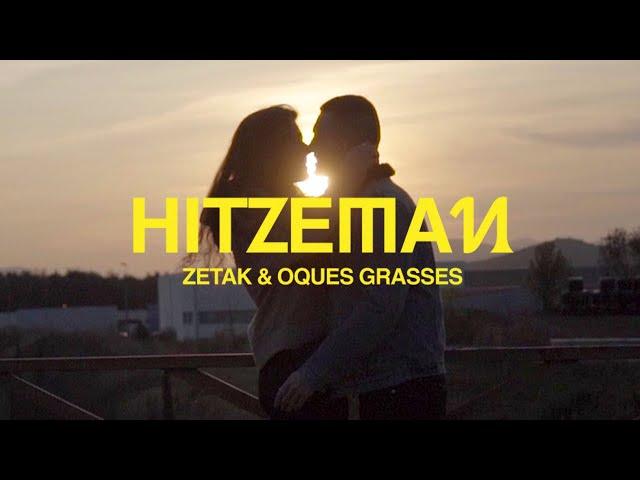 Hitzeman - ZETAK & OQUES GRASSES