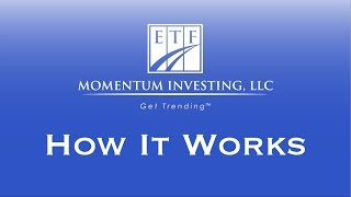 ETF Momentum Investing - How It Works