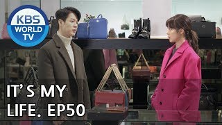 It's My Life   비켜라 운명아 - Ep.50 [SUB : ENG,CHN,IND/ 2019.01.18]