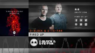 D-Block & S-te-Fan - Fired Up