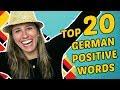 The top 20 German ENTHUSIASM words (20 POSITIVE DEUTSCHE WÖRTER!)