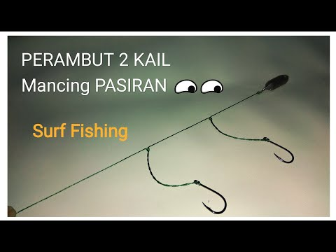 Perambut Mancing PASIRAN 2 Kail SEDERHANA || SIMPLY To Make A SURF Fishing 2 Hooks Rig