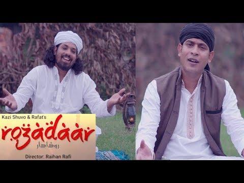 Rozadaar | রোজাদার | Kazi Shuvo | Rafat | Bangla Ramadan song