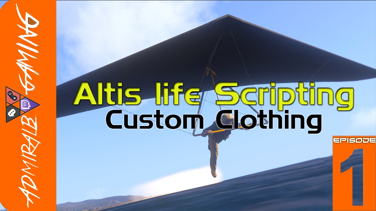 [HOWTO] Altis life Scripting Custom Clothing