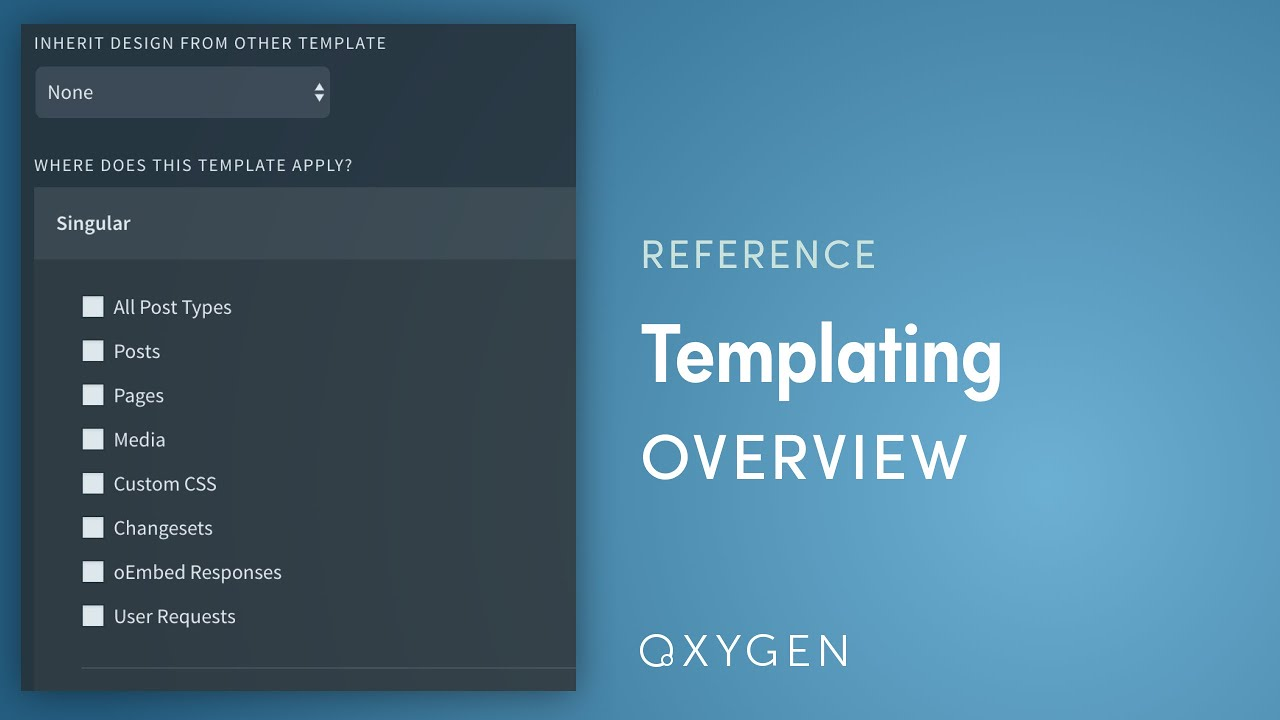 Templating Overview - Oxygen