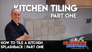 How to tile a kitchen splashback part 1