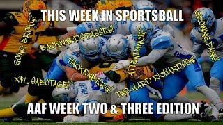 This Week in Sportsball: AAF Week Two & Three Edition