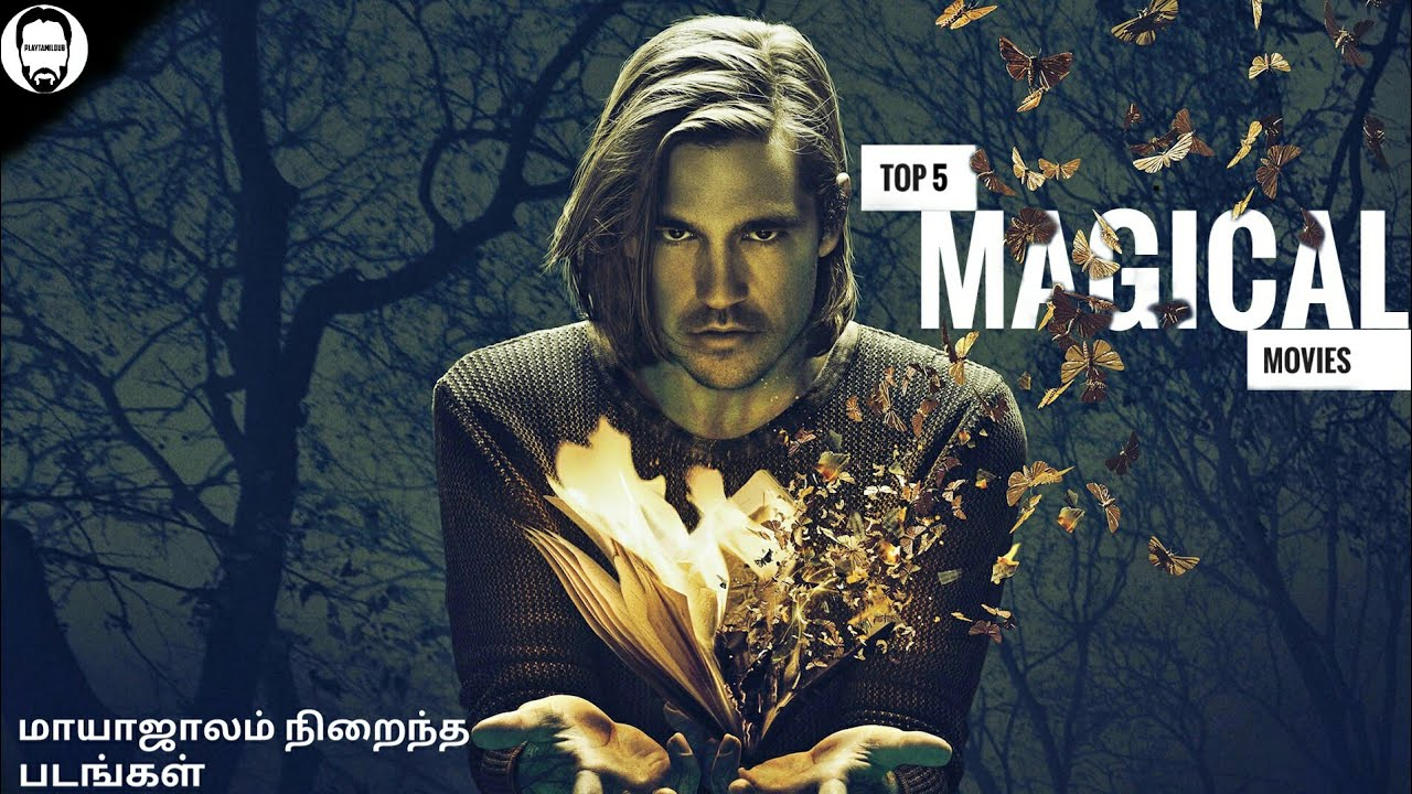 Download Top 5 Magical Movies in tamil dubbed | Hollywood Movies in tamil | PLAYTAMILDUB