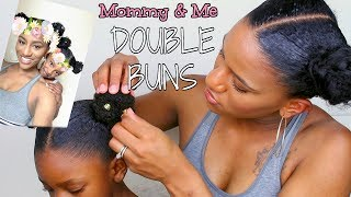 Cute Mommy & Me Natural Hairstyle | DOUBLE BUNS TUTORIAL!