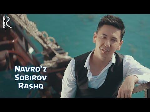 Navro'z Sobirov - Rashk | Навруз Собиров - Рашк