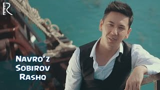 Navro Z Sobirov Rashk Навруз Собиров Рашк