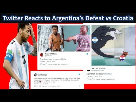 Twitter Reaction to Argentina's Loss to Croatia||Argentina 0-3 Croatia|World cup 2018