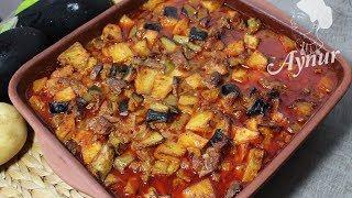 Firinda patlican ve patatesli danaeti Tarifi I Ramazan tarifleri I Iftar Yemekleri