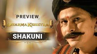 Dharmakshetra   Shakuni   Preview Thumb