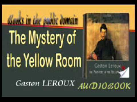 The Mystery Of Yellow Room Audiobook Gaston LEROUX