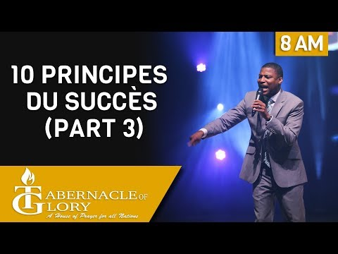 Pasteur Gregory Toussaint | 10 Principes du Succès (part 3) | 8 am