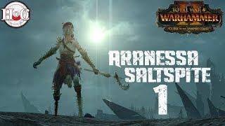 Legendary Aranessa Saltspite Campaign - Total War Warhammer 2 - Part 1
