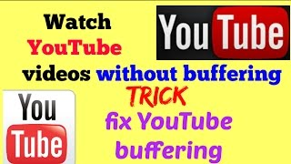 Video How to watch Youtube videos without buffering (TRICK) | how to play video without buffering trick download MP3, 3GP, MP4, WEBM, AVI, FLV November 2018