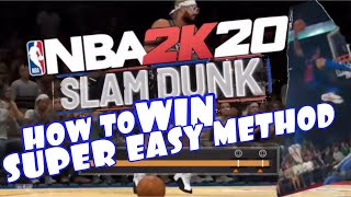 NBA 2K20 HOW TO WIN THE SLAM DUNK CONTEST EASY METHOD
