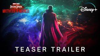 Doctor Strange 2: In The Multiverse Of Madness (2022) | Teaser Trailer | Marvel Studios