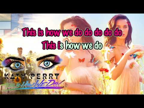 Katy Perry - This Is How We Do [Official Karaoke / Instrumental]