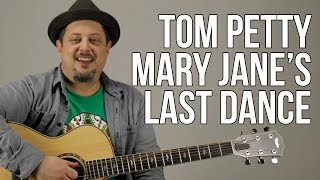 """How to play """"Mary Jane's Last Dance"""" on Guitar - Tom Petty Guitar Lessons"""