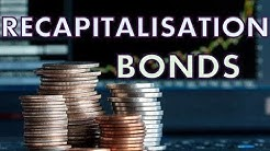 What are Recapitalisation Bonds?