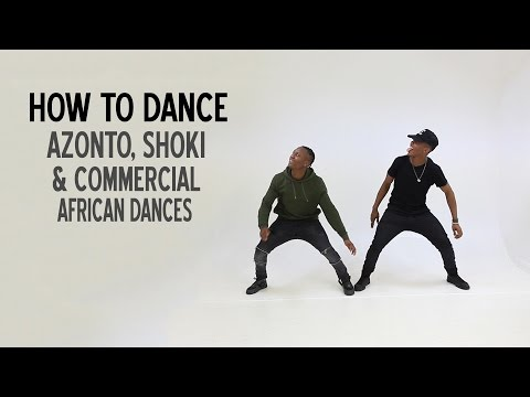 How to dance Azonto, Shoki & Commercial African Dances BM  Ebebi Music *TUTORIAL*