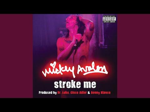 Stroke Me (Explicit)