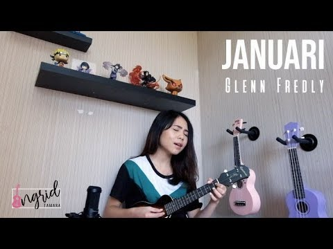 JANUARI - GLENN FREDLY Cover by Ingrid Tamara