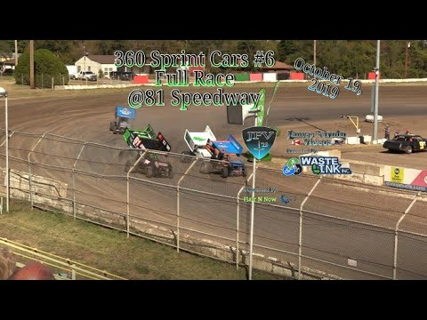 360 Sprint Cars #6, Full Race, 81 Speedway, 10/19/19