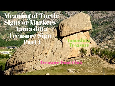 Meaning Of Turtle Signs Or Markers - Yamashita Treasure Sign Part 1