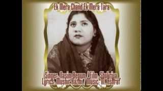 Ek Mera Chand Ek Mera Tara-Nasim Begum-Shukriya (1964).flv