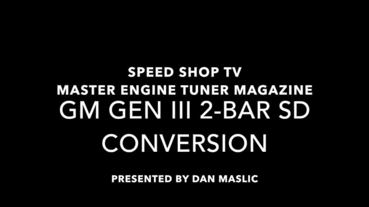 GM Gen III 2 Bar SD OS Conversion